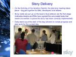 story delivery