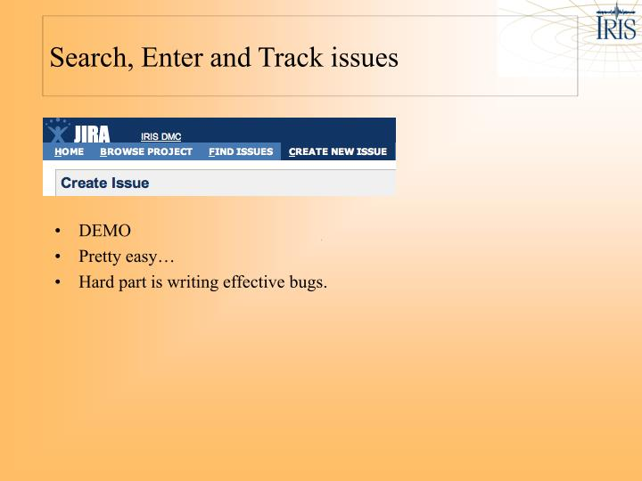 Search, Enter and Track issues