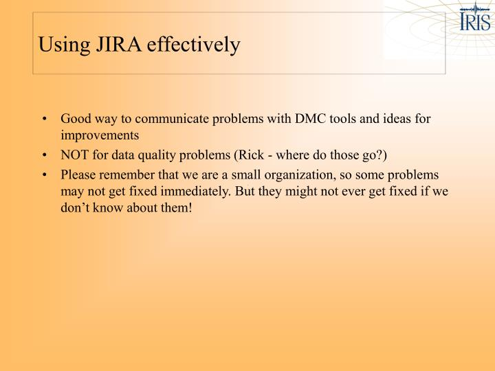 Using JIRA effectively