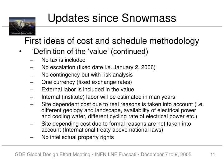 Updates since Snowmass
