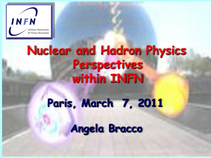 Nuclear and Hadron Physics