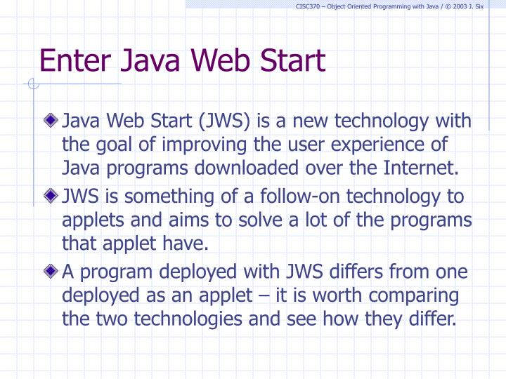 Enter Java Web Start