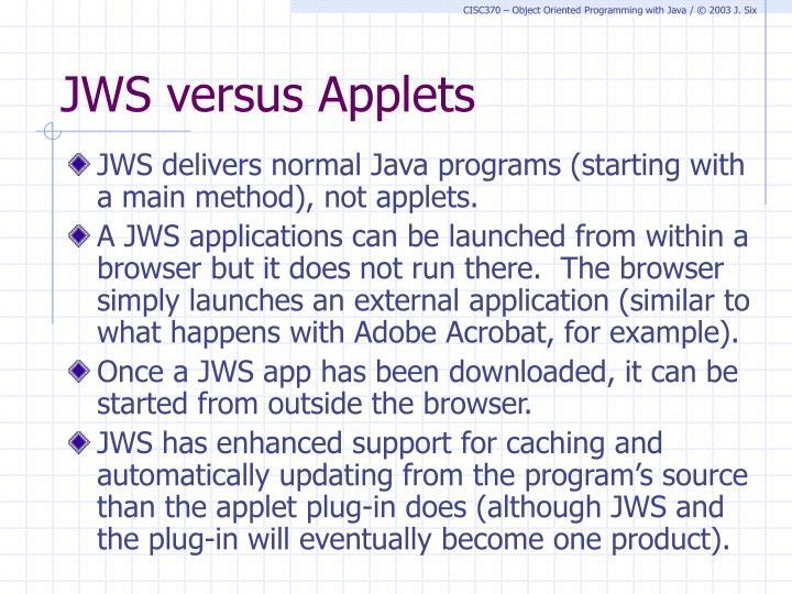 JWS versus Applets