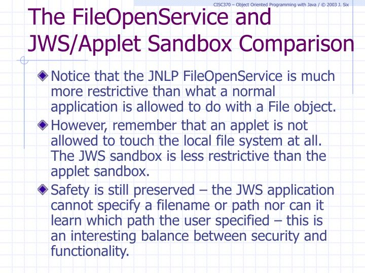 The FileOpenService and JWS/Applet Sandbox Comparison