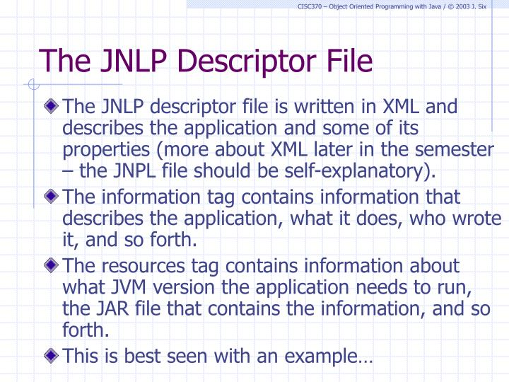 The JNLP Descriptor File
