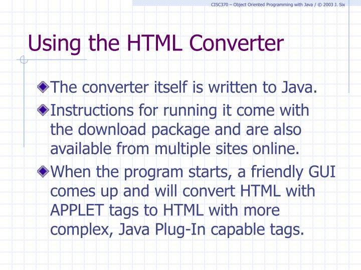 Using the HTML Converter