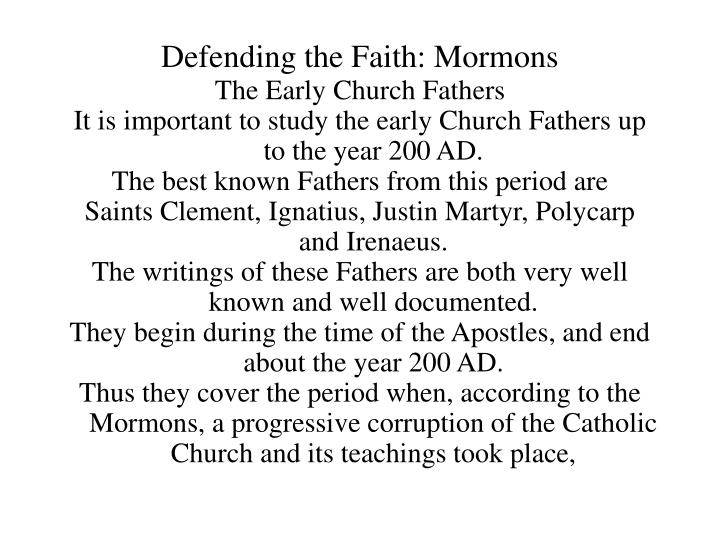 Defending the Faith: Mormons