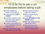 10 q for nj to ask j uni employees before taking a job
