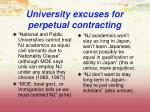 university excuses for perpetual contracting