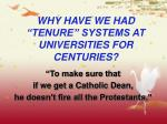 why have we had tenure systems at universities for centuries