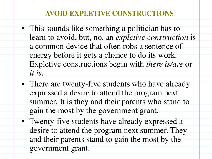 AVOID EXPLETIVE CONSTRUCTIONS