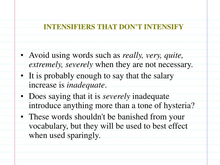 INTENSIFIERS THAT DON'T INTENSIFY