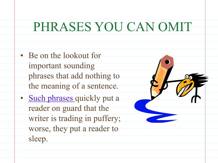 PHRASES YOU CAN OMIT