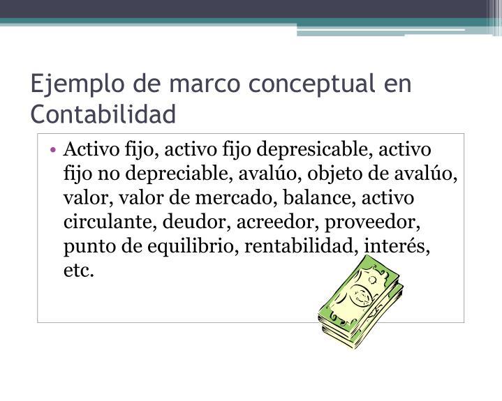Ejemplo de marco conceptual en Contabilidad