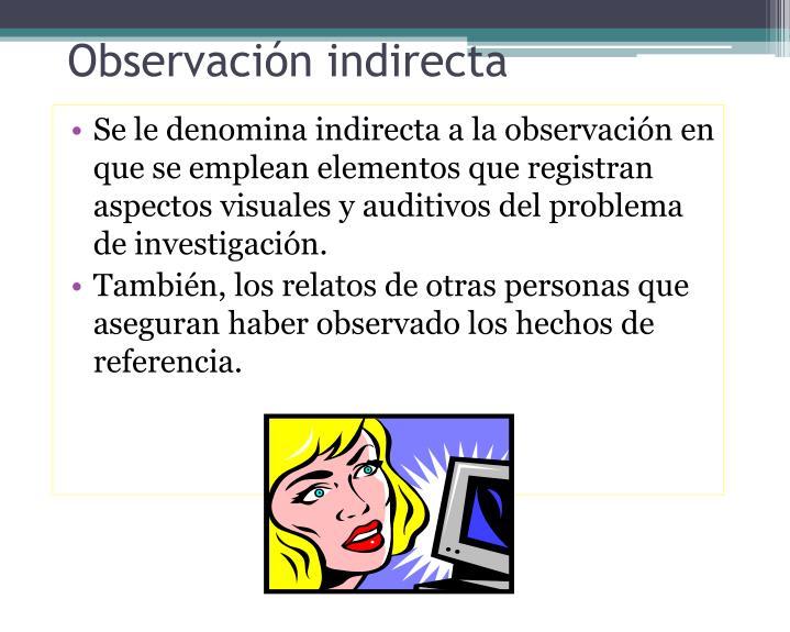 Observación indirecta