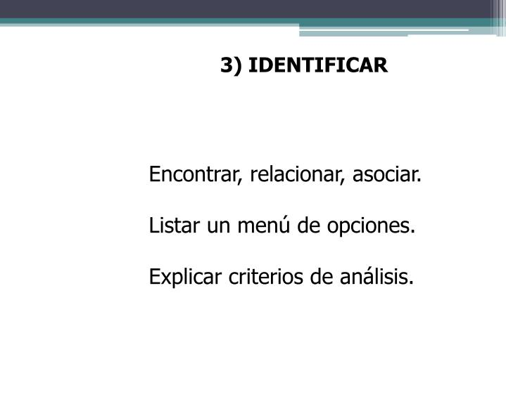 3) IDENTIFICAR