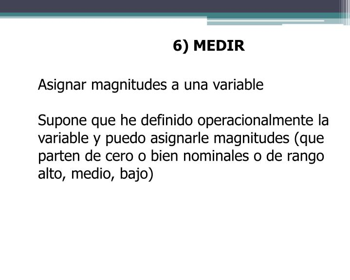 6) MEDIR
