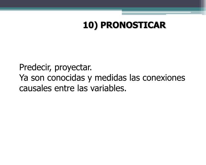 10) PRONOSTICAR