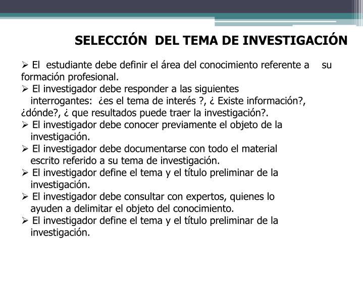SELECCIÓN  DEL TEMA DE INVESTIGACIÓN