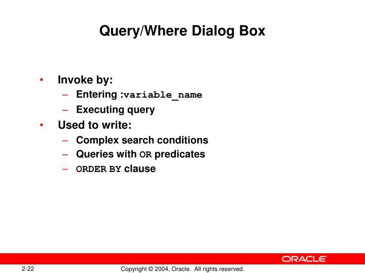 Query/Where Dialog Box