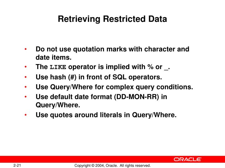 Retrieving Restricted Data