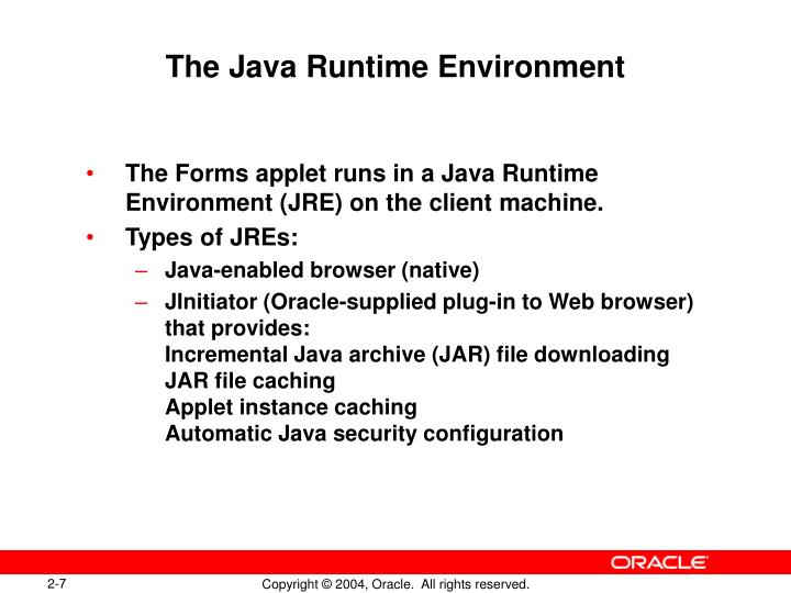 The Java Runtime Environment