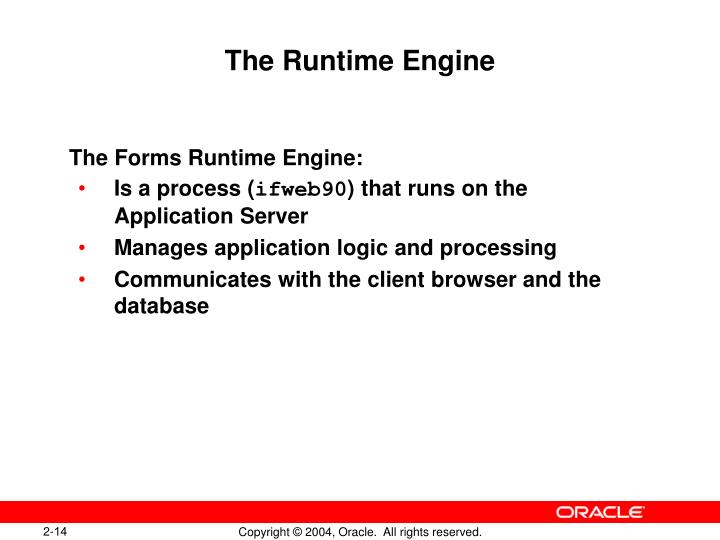 The Runtime Engine