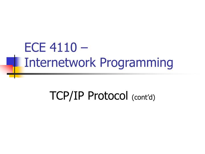Ece 4110 internetwork programming