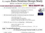 a complete euro neutrino design study physics accelerators detectors baselines