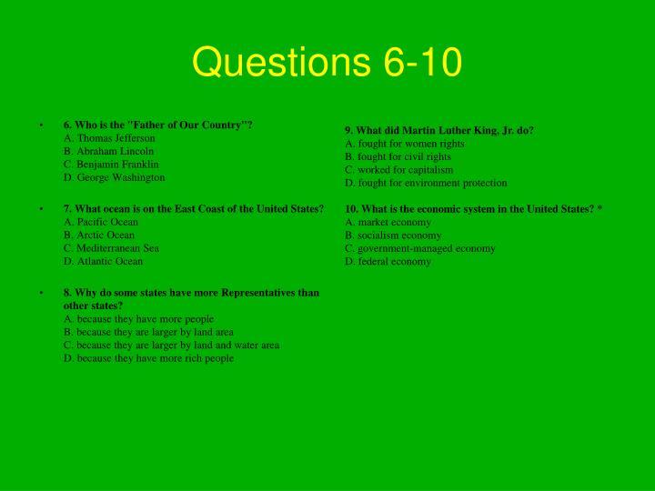 Questions 6-10