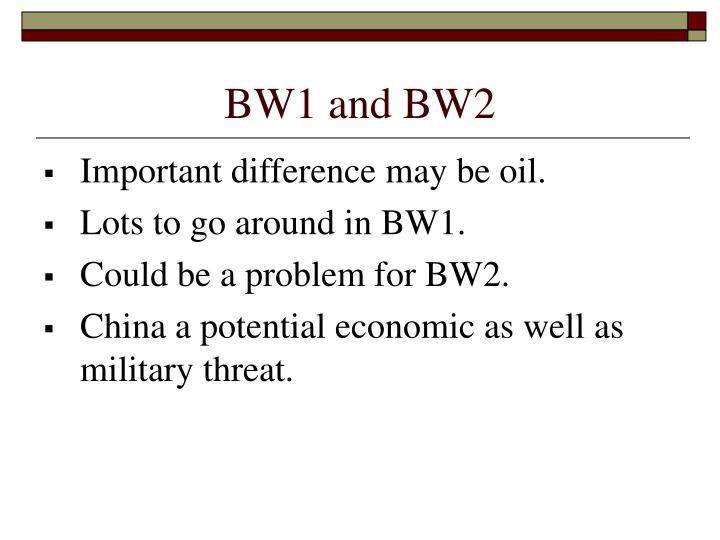 BW1 and BW2