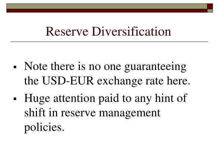 Reserve Diversification