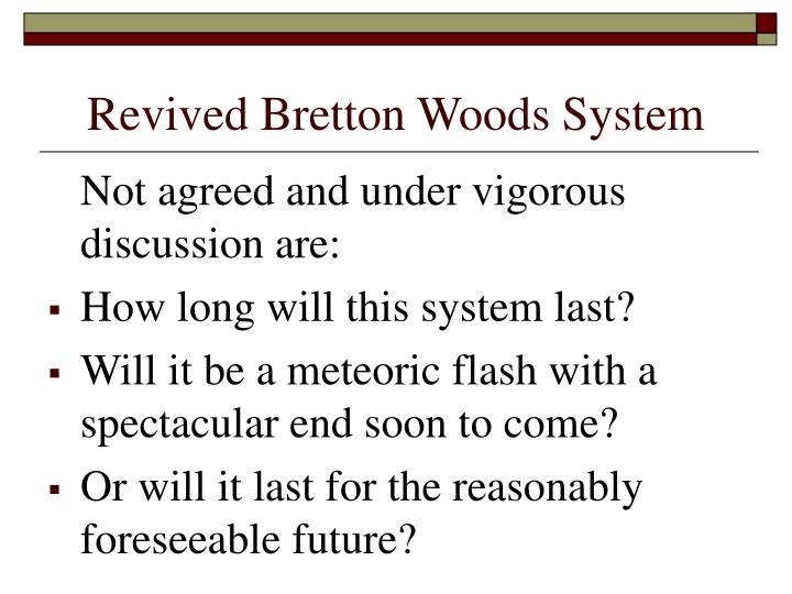 Revived Bretton Woods System