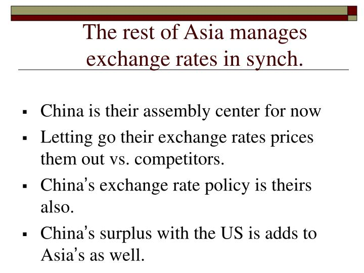 The rest of Asia manages exchange rates in synch.