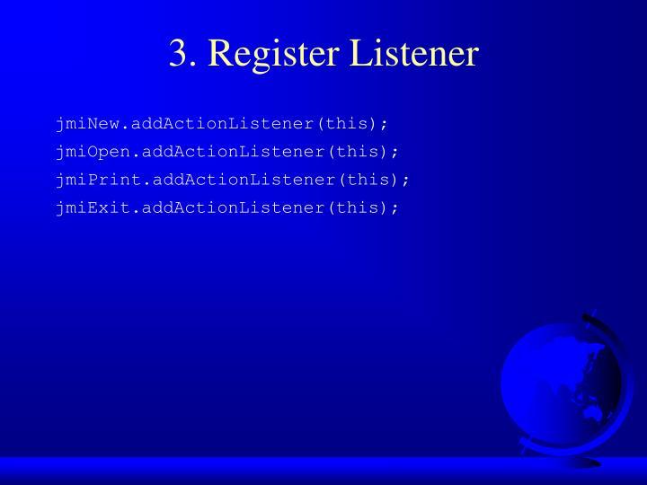 3. Register Listener