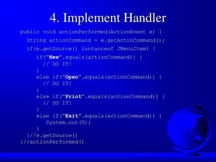 4. Implement Handler