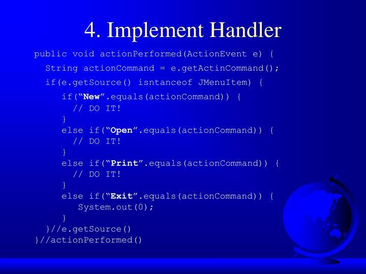 4. Implement Handler