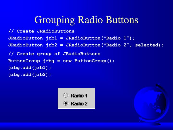 Grouping Radio Buttons