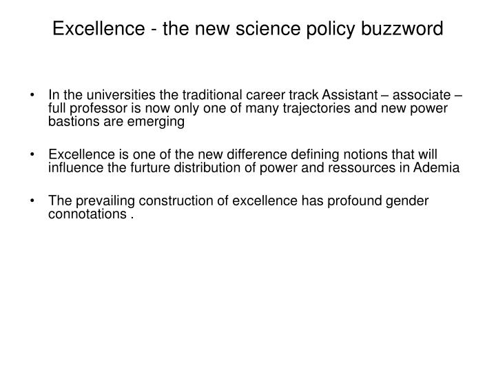 Excellence - the new science policy buzzword