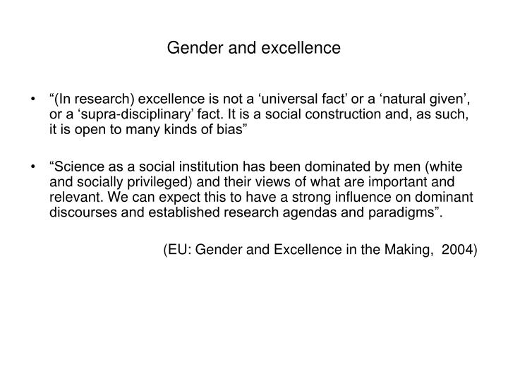 Gender and excellence