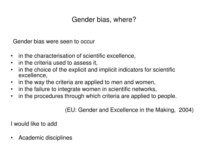 Gender bias, where?