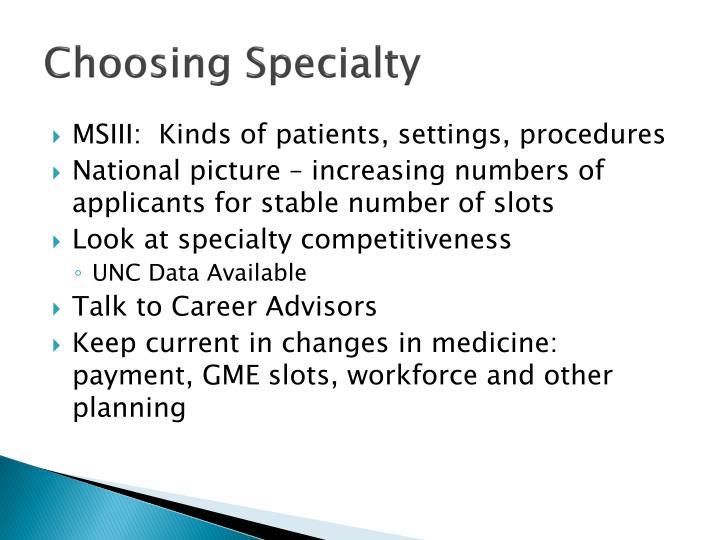 Choosing Specialty
