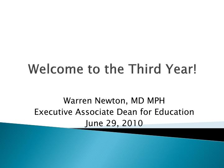 Welcome to the Third Year!