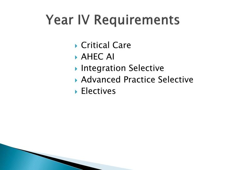 Year IV Requirements