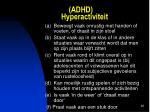 adhd hyperactiviteit