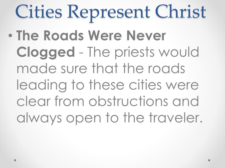 Cities Represent Christ