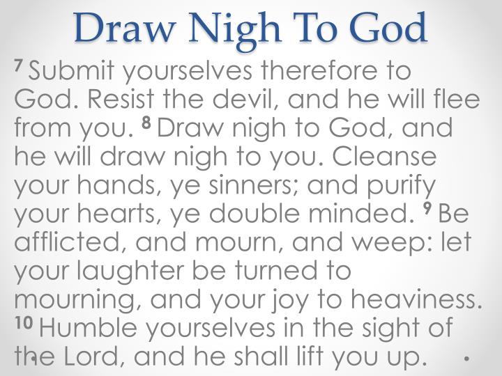 Draw Nigh To God