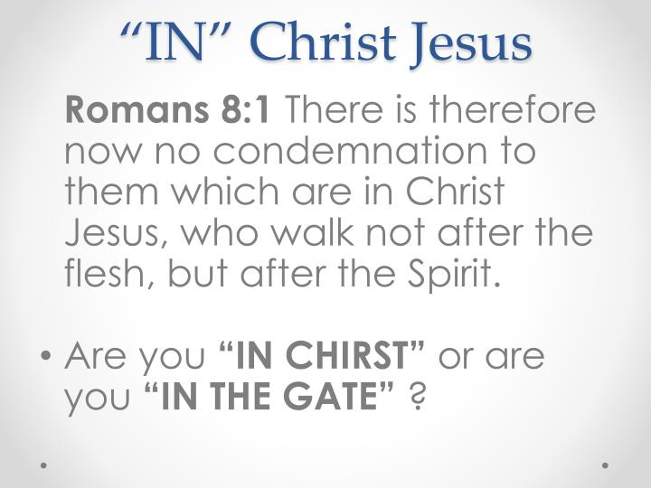 """IN"" Christ Jesus"