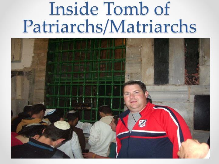 Inside Tomb of Patriarchs/Matriarchs