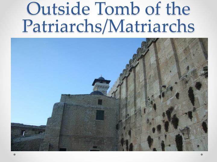Outside Tomb of the Patriarchs/Matriarchs